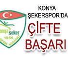 Konya Şekerspor'da çifte başarı.
