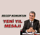 Pankobirlik Genel Başkanı, Anadolu Birlik Holding ve Konya Şeker Yönetim Kurulu Başkanı Recep Konuk'un yeni yıl mesajı.